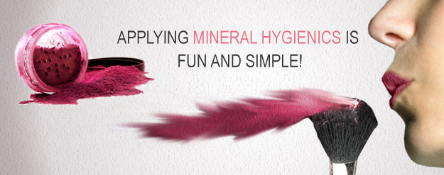 Applying Mineral Hygienics is fun and simple!